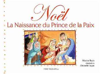 Noël, la Naissance du Prince de la Paix