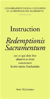 voir Instruction Redemptionis Sacramentum