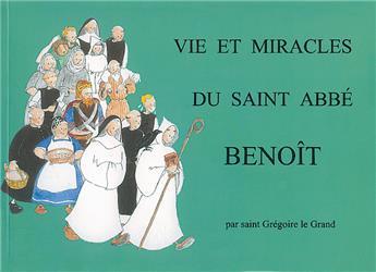 Vie et miracles du saint abbé Benoît