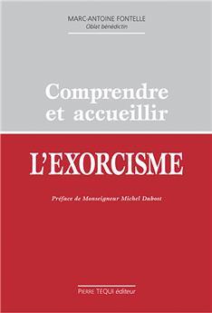 Comprendre et accueillir l'exorcisme