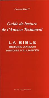 Guide de lecture de l'Ancien Testament