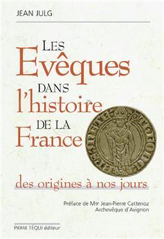 Les évêques dans l'histoire de France
