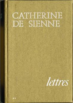 Lettres de Catherine de Sienne - Tome 2