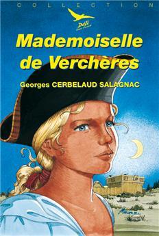 Mademoiselle de Verchères (Défi 10)