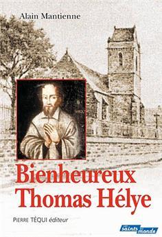 Bienheureux Thomas Hélye