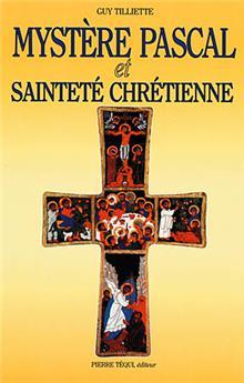 Mystère pascal et sainteté chrétienne (PROMO21)