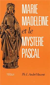 Marie-Madeleine et le mystère pascal