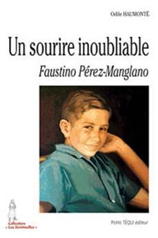 Un sourire inoubliable, Faustino Pérez-Manglano