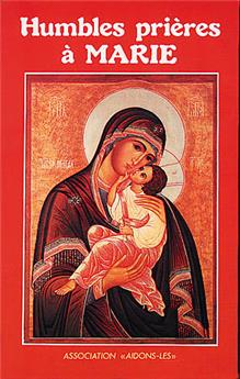 Humbles prières à Marie