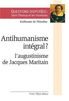 Antihumanisme intégral ?