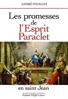 Les promesses de l'Esprit Paraclet en saint Jean