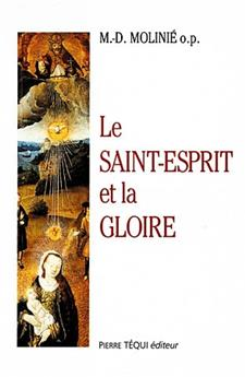 Le Saint Esprit et la gloire