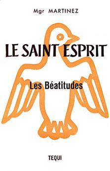 Le Saint Esprit : les Béatitudes