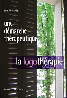 La logothérapie, une démarche thérapeutique