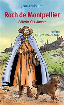 Roch de Montpellier, Pèlerin de l'amour