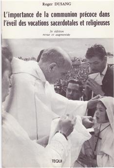 L'importance de la communion précoce dans l'éveil des vocations sacerdotales et religieuses