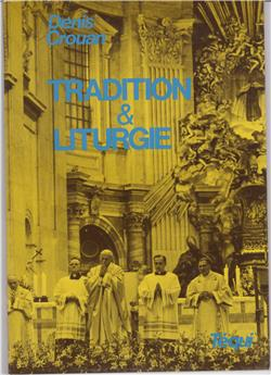 Tradition et liturgie