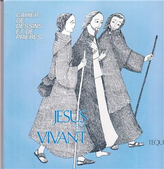Jésus est vivant - Cahier de dessins et de prières