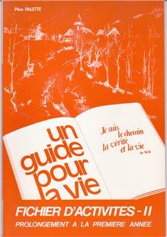 Un guide pour la vie - Fichier d'activités II