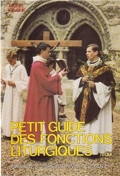 Petit guide des fonctions liturgiques