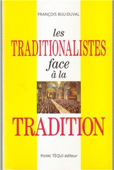 voir Les traditionalistes face à la tradition
