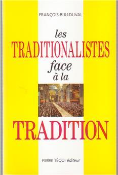 Les traditionalistes face à la tradition