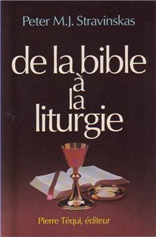 De la Bible à la liturgie