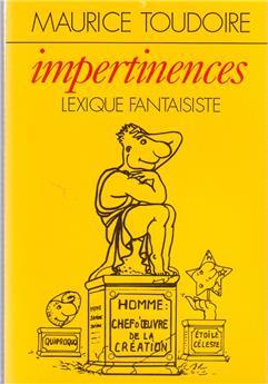 Impertinences - Lexique fantaisiste