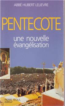 Pentecôte - Une nouvelle évangélisation