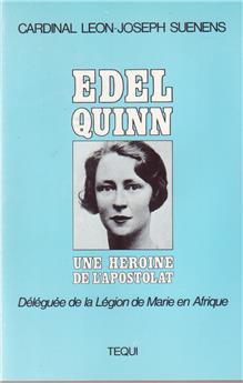 Edel Quinn, une héroïne de l'apostolat