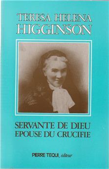 Teresa Helena Higginson, servante de Dieu, épouse du crucifié
