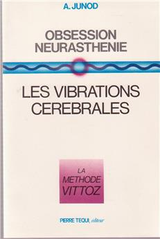 Obsession Neurasthénie