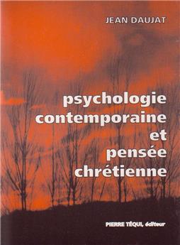 Psychologie contemporaine et pensée chrétienne