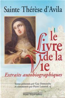 Le Livre de la Vie - Extraits autobiographiques