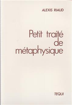 Petit traité de métaphysique
