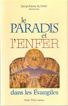 Le Paradis et l'enfer dans les Évangiles