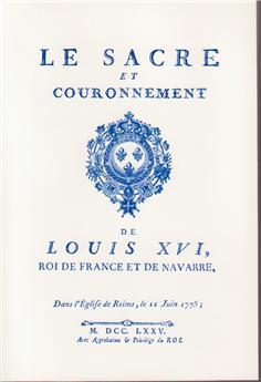 Sacre et couronnement de Louis XVI (broché)