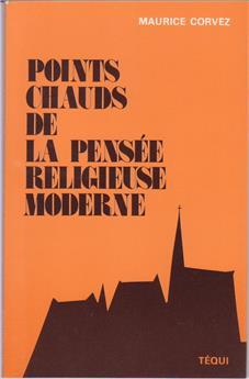 Points chauds de la pensée religieuse moderne