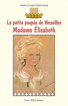 La petite poupée de Versailles, Madame Élisabeth
