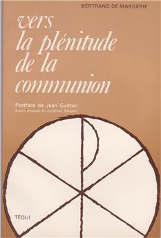 Vers la plénitude de la communion