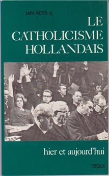 Le catholicisme hollandais hier et aujourd'hui (PROMO21)