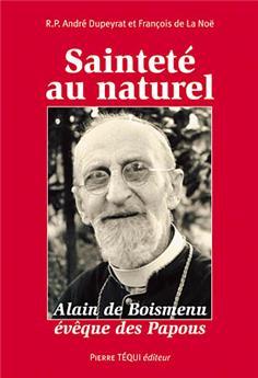 Sainteté au naturel, Alain de Boismenu, évêque des Papous