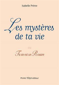 Les mystères de ta vie