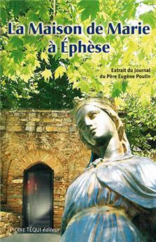 La maison de Marie à Éphèse
