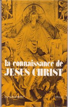La connaissance de Jésus-Christ