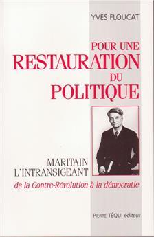 Pour une restauration du politique