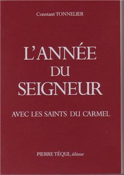 Année du Seigneur avec les saints du carmel