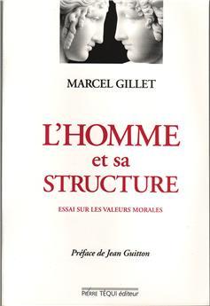 L'homme et sa structure