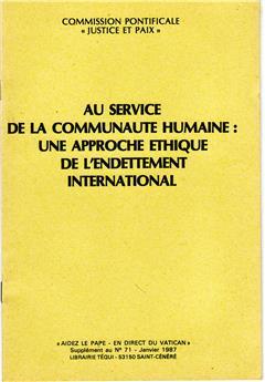 Au service de la communauté humaine : une approche éthique de l'endettement international