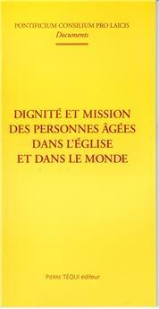 Dignité et mission des personnes âgées dans l'Église et dans le Monde